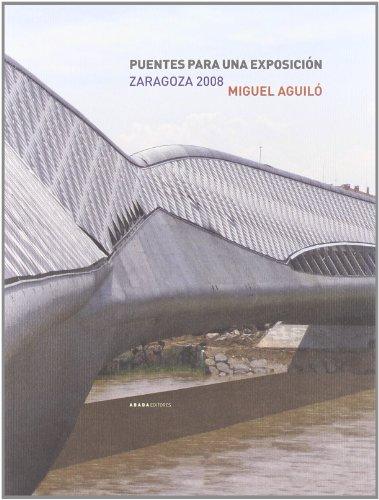 Descargar Libro Libro Puentes Para Una Exposicion (lecturas de ingeniería) de Miguel Aguiló