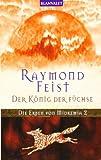 Der König der Füchse. Die Erben von Midkemia 02.