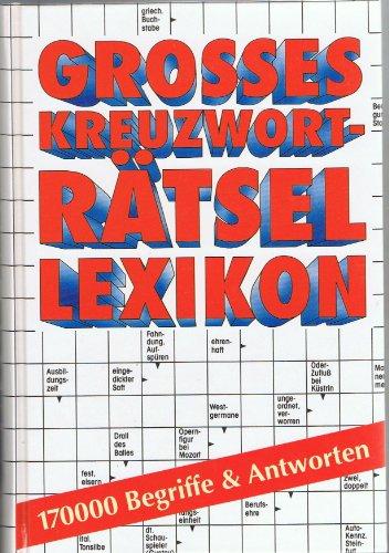 Preisvergleich Produktbild Großes Kreuzworträtsel Lexikon. Unschlagbar. 170 000 Begriffe und Antworten