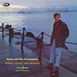 Songtexte von Gerry & the Pacemakers - Ferry Cross the Mersey