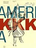 Amerikkka : intégrale. 01, Les canyons de la mort / dessin Nicolas Otéro | Otéro, Nicolas. Illustrateur
