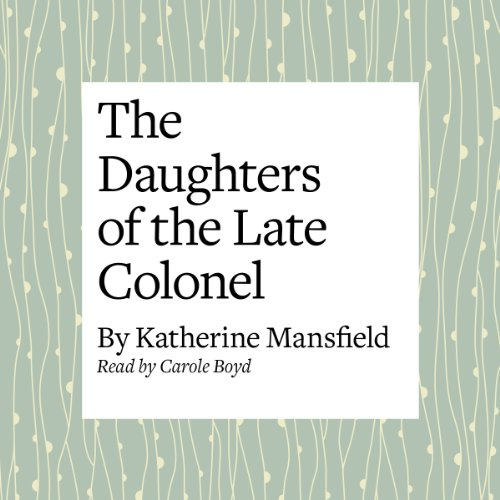 The Daughters of the Late Colonel  Audiolibri