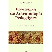Elementos de Antropología Pedagógica (Manuales Universitarios)