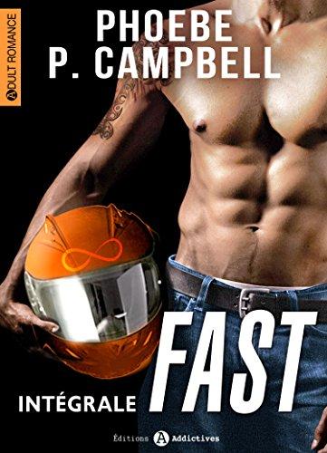 Fast - L'intégrale par [Campbell, Phoebe P. ]