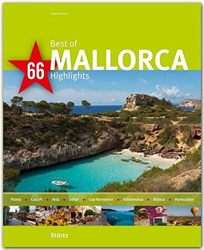 Die Kathedrale Von Port (Best of MALLORCA - 66 Highlights - Ein Bildband mit über 155 Bildern auf 140 Seiten - STÜRTZ Verlag)