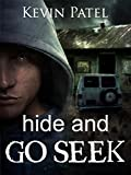 Hide and Go Seek by Kevin Patel