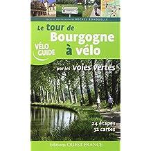 TOUR DE BOURGOGNE A VELO PAR LES VOIES VERTES