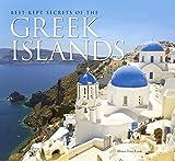 Best-Kept Secrets of The Greek Islands (The Secrets of...) by Diana Farr Louis (2009-08-01)