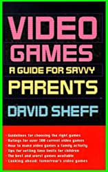 Video Games:: A Guide for Savvy Parents by David Sheff (1994-11-29)