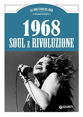scaricare ebook gratis 1968. Soul e Rivoluzione PDF Epub