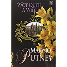 Not Quite a Wife by Mary Jo Putney (2014-11-06)