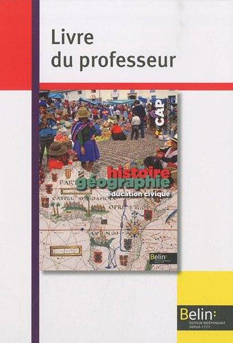 CAP Histoire-Géographie : Livre du professeur, programme 2010