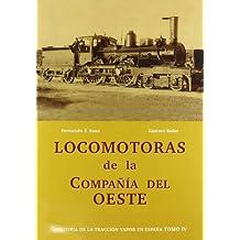 Locomotoras de la compañia del oeste - hª traccion vapor España IV