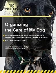 Organizing the Care of My Dog (WiseUp Workbooks) (English Edition)