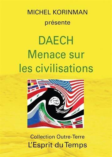 Daech : Menace sur les civilisations