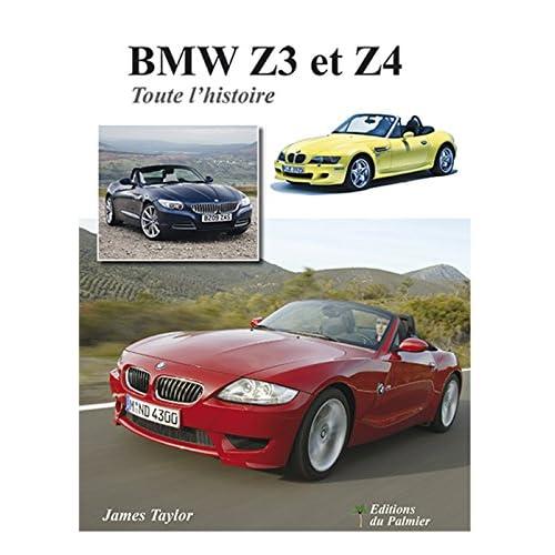 BMW Z3 et Z4 - Toute l'histoire