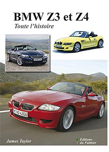 BMW Z3 et Z4 - Toute l'histoire par James Taylor
