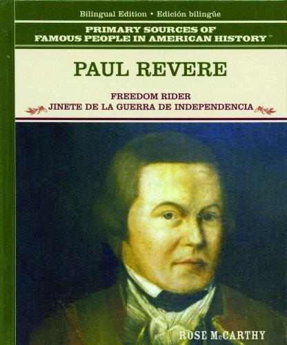 Paul Revere: Jinete de la Causa Revolucionaria (PRIMARY SOURCES OF FAMOUS PEOPLE IN AMERICAN HISTORY) por Tracie Egan