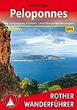 Peloponnes: Die schönsten Küsten- und Bergwanderungen. 45 Touren. Mit GPS-Tracks (Rother Wanderführer) - Hartmut Engel