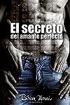 https://libros.plus/el-secreto-del-amante-perfecto/