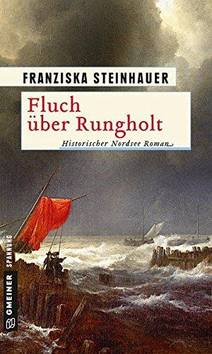 Steinhauer, Franziska: Fluch über Rungholt