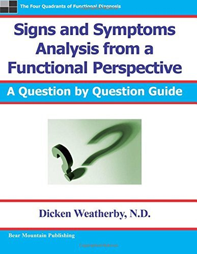 Signs and Symptoms Analysis from a Functional Perspective- 2nd Edition by Weatherby, Dicken (September 24, 2004) Paperback