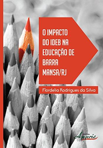 O Impacto do IDEB na Educação de Barra Mansa/ RJ PDF Books