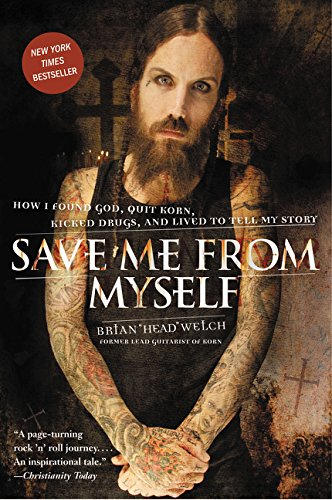 save-me-from-myself-how-i-found-god-quit-korn-kicked-drugs-and-lived-to-tell-my-story