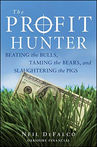 the-profit-hunter-beating-the-bulls-taming-the-bears-and-slaughtering-the-pigs