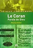 Coran Parole de Dieu, (le)