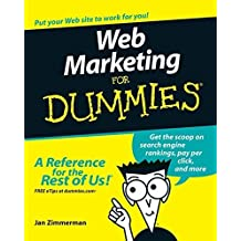 Web Marketing For Dummies (For Dummies (Computers)) by Jan Zimmerman (2007-01-10)