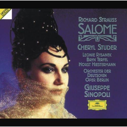 """R. Strauss: Salome, Op.54 / Scene 2 - """"Ich will nicht bleiben"""""""