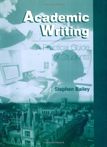 Academic Writing: A Handbook for International Students: A Practical Guide for Students