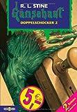 Gänsehaut - Doppelschocker 2
