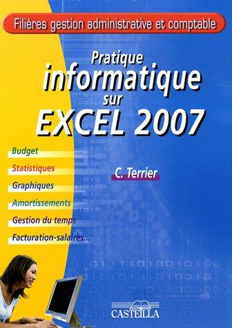 Pratique informatique sur Excel 2007