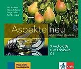 Aspekte neu C1. 3 Audio-CDs zum Lehrbuch: Mittelstufe Deutsch