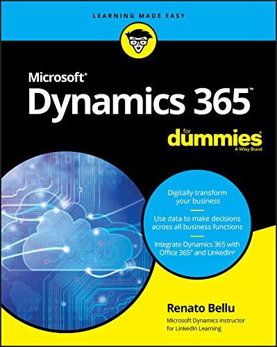Microsoft Dynamics 365 For Dummies (For Dummies (Computer/Tech)) (English Edition)