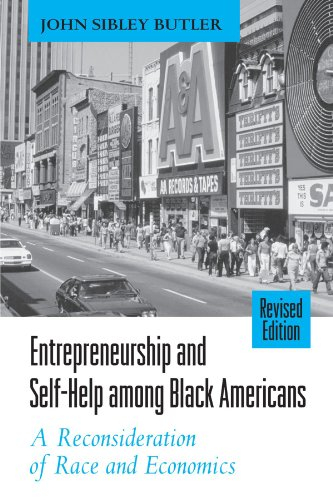 Self-Help Among Black Americans: A Reconsideration of Race and Economics (Suny Series in Ethnicity and Race in American Life) (Suny Ethnicity and Race in American Life) ()