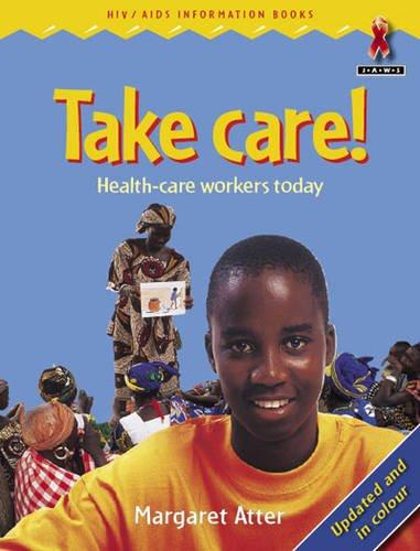 Take Care par  M Atter