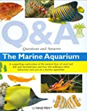 Questions and Answers the Marine Aquarium (Questions & Answers)