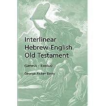 Interlinear Hebrew-English Old Testament (Genesis - Exodus)