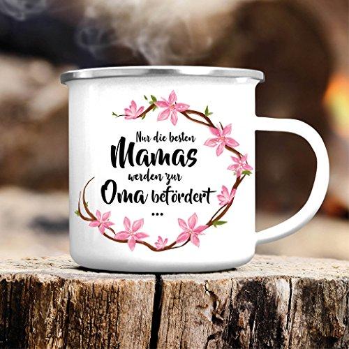 Wandtattoo-Loft Campingbecher Emaille Nur die allerbesten Mamas werden zur Oma befördert Du bist die Allerbeste! – Emailletasse/silberner Tassenrand
