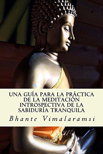 Una guía para la práctica de la Meditación Introspectiva de la Sabiduría Tranquila
