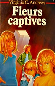 """Afficher """"Fleurs captives"""""""