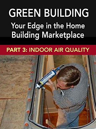 green-building-your-edge-in-the-home-building-marketplace-indoor-air-quality