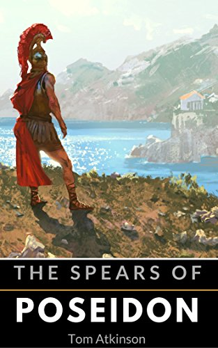 The Spears of Poseidon: A New Odyssey (English Edition)