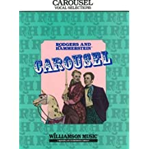 Carousel: Vocal Selections