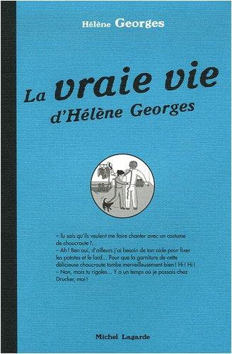 La vraie vie d'Hélène Georges