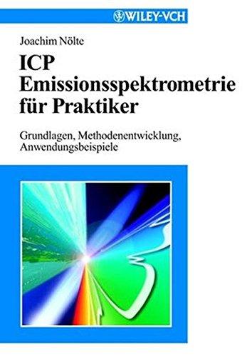 icp-emissionsspektrometrie-fur-praktiker-grundlagen-methodenentwicklung-anwendungsbeispiele