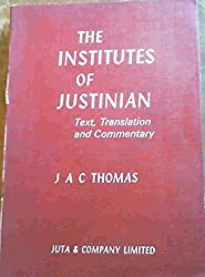 Institutes: Text, Translation and Commentary